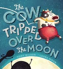 The cow tripped over the moon book cover