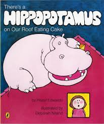 There's a Hippopotamus on our roof eating cake book cover